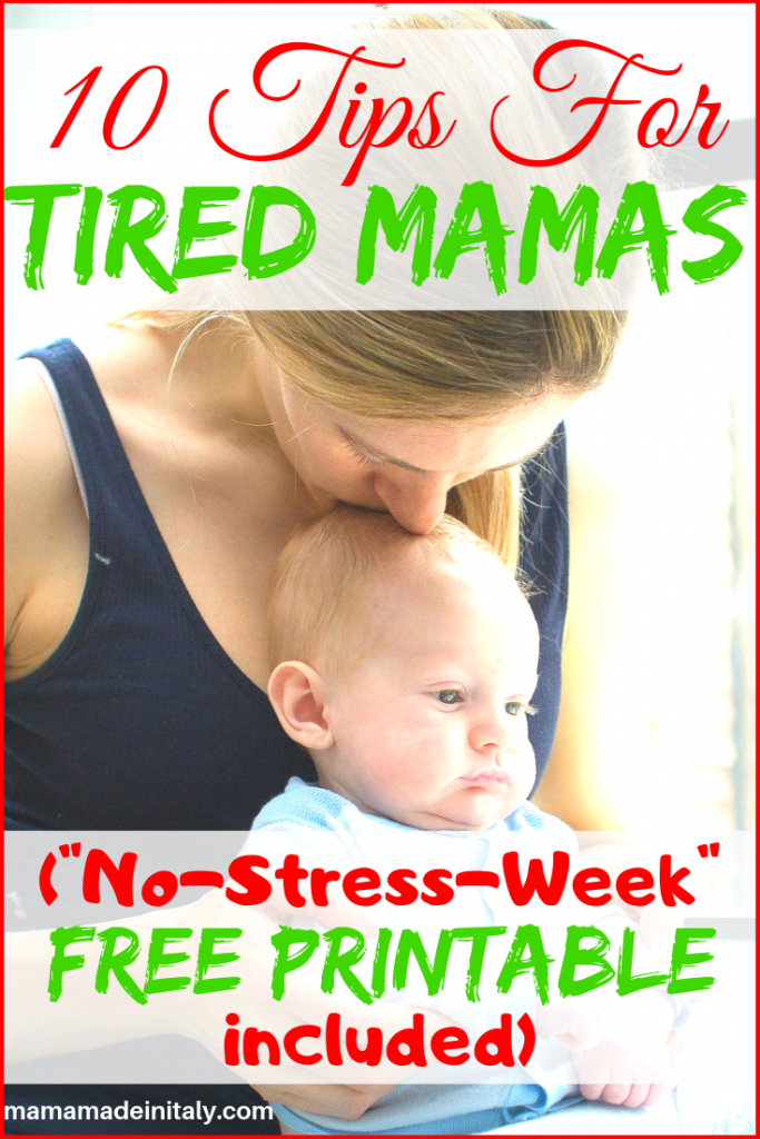 10 Tips For tired mamas (No-Stress-Week Free Printable included)