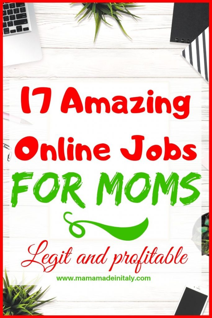 17 amazing online jobs for moms