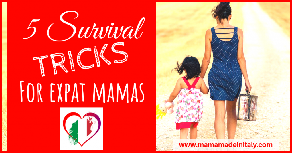 5 Survival Tricks for Expat Mamas