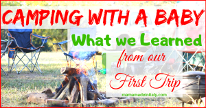 Camping with a baby - what we learned from our first trip