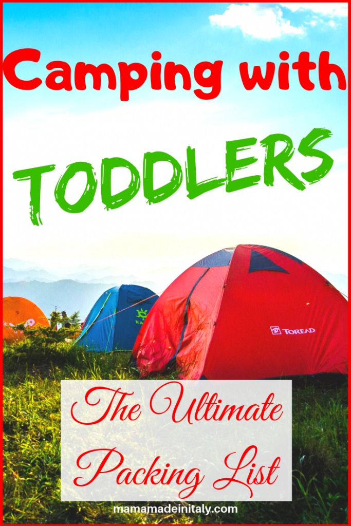 Camping with toddlers - the ultimate packing list