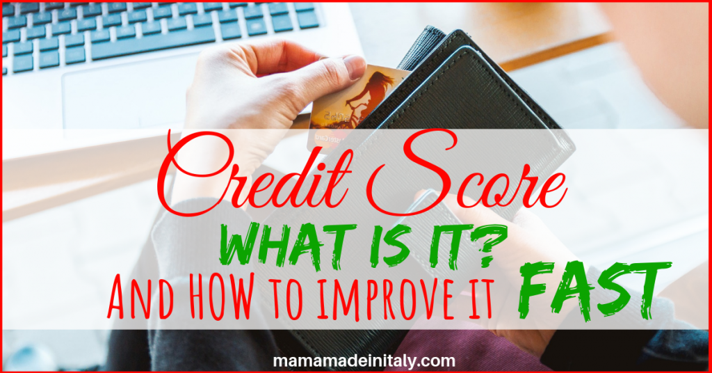 Credit Score - What is it and how to improve it fast