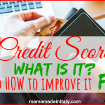 Credit Score – What is it and how to improve it fast