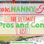 Daycare, nanny or home? The ultimate Pro and Cons list