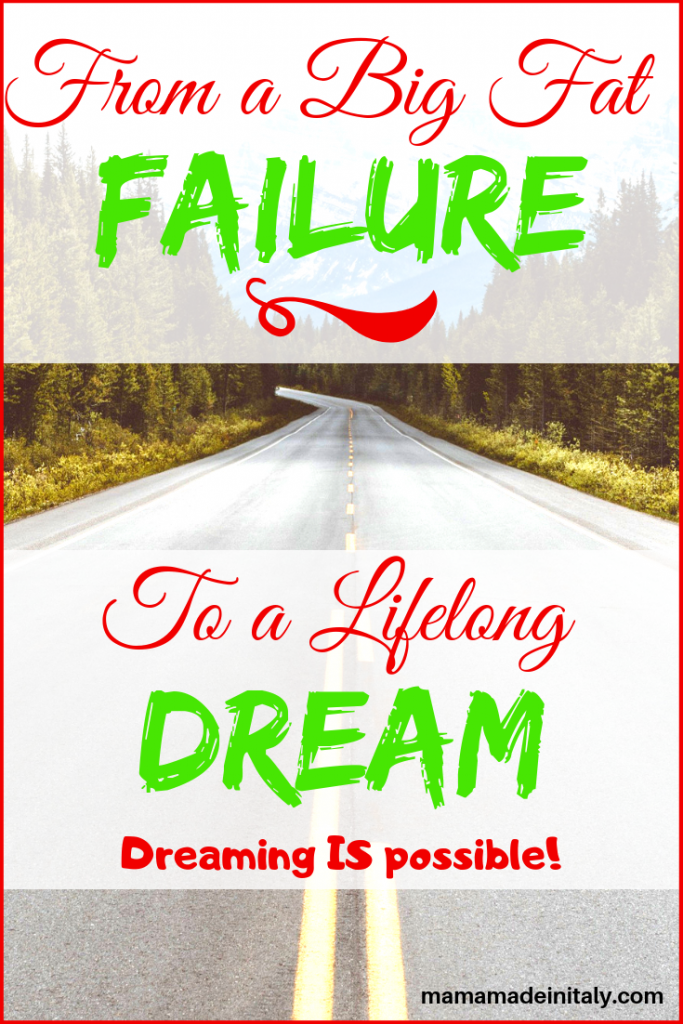 It's still possible to dream when you don't let failure bring you down. Let me tell you my story and how I created a life I love. #nofailure #dreamlife #followyourdreams #nofailureonlylessons