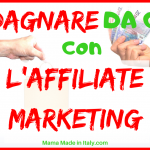 Guadagnare con l'Affiliate Marketing da casa