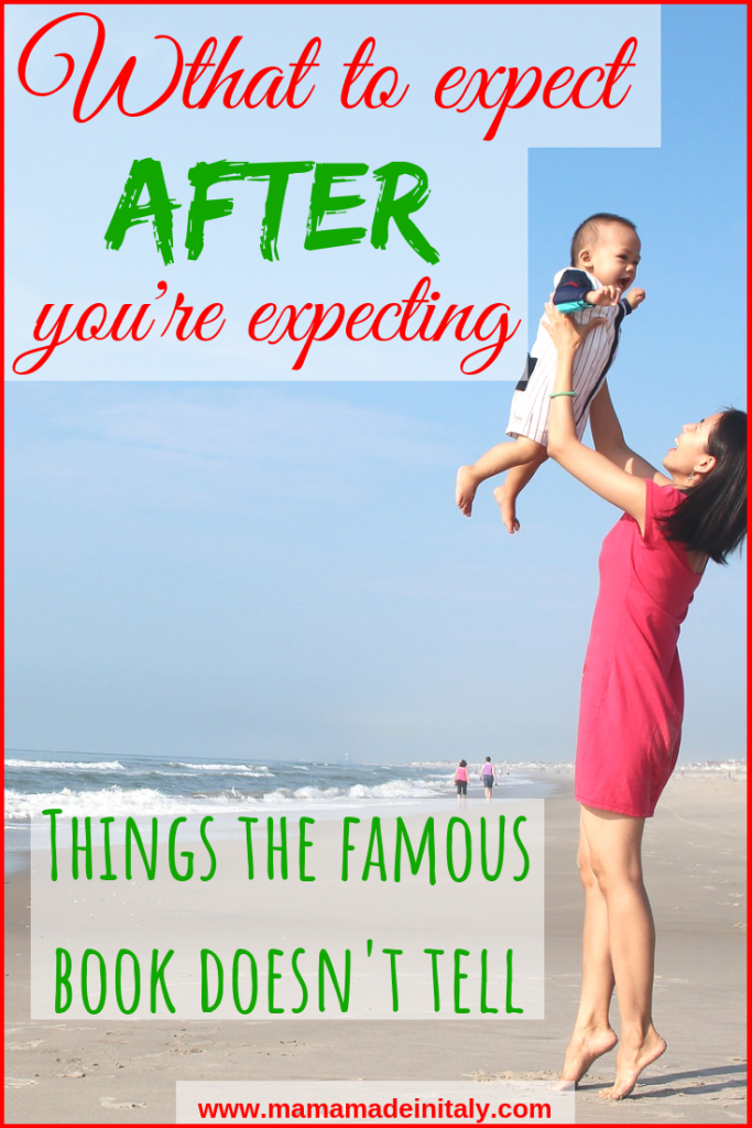 What to expect after you're expecting - things the famous book won't tell