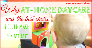 Why at-home daycare was the best choice
