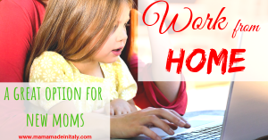 Work From home - a great option for new moms