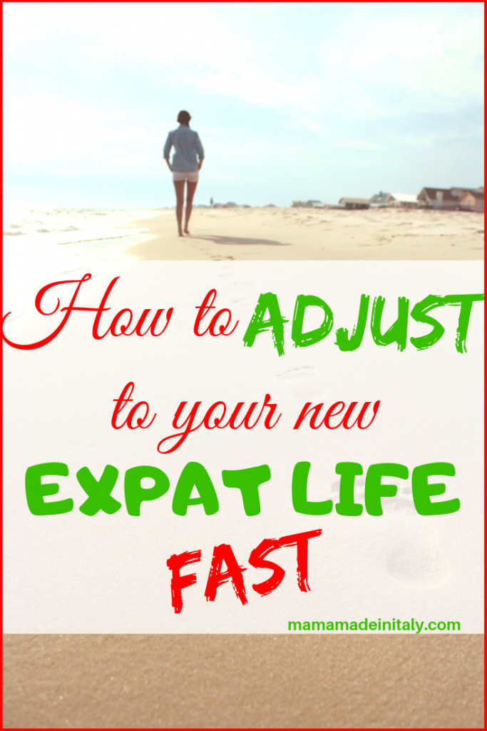 how to adjust to your expat life fast