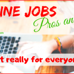 Online jobs pros and cons - is it really for everyone?