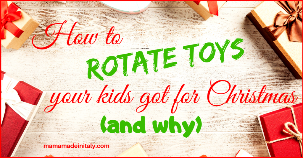 How to rotate toys your kids got for Christmas and why